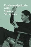 Bild von Psychoanalytikerin trifft Marina Abramovic