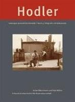 Bild von Ferdinand Hodler. Catalogue raisonné der Gemälde / Ferdinand Hodler: Catalogue raisonné der Gemälde