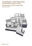 Bild von Hans Scharoun und die Entwicklung der Kleinwohnungsgrundrisse