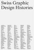Bild von Swiss Graphic Design Histories