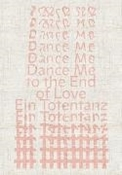 Bild von Dance Me to the End of Love