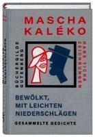 Bild von Mascha Kaléko Bewölkt, mit leichten Niederschlägen