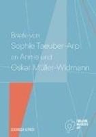 Bild von Briefe von Sophie Taeuber-Arp an Annie und Oskar Müller-Widmann