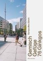 Bild von Europaallee Zürich - Gemisch, Gefüge, 76 Ginkgos