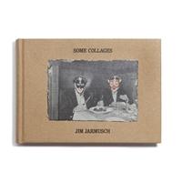 Jim Jarmusch, Some Collage